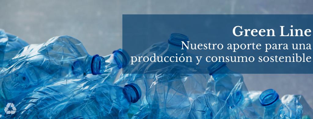 Green Line: producción y consumo sostenible